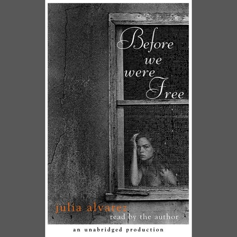 book cover for before we were free by julia alvarez