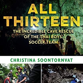 ALL THIRTEEN by Christina Soontornvat, read by Quincy Surasmith
