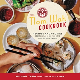 THE NOM WAH COOKBOOK by Wilson Tang, read by Wilson Tang