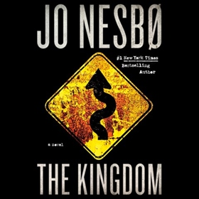 THE KINGDOM by Jo Nesbø, Robert Ferguson [Trans.], read by Euan Morton