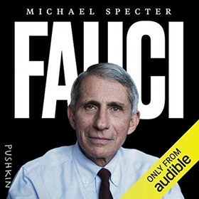 FAUCI by Michael Specter, read by Michael Specter