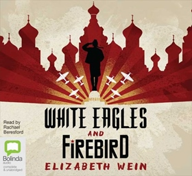 WHITE EAGLES & FIREBIRD