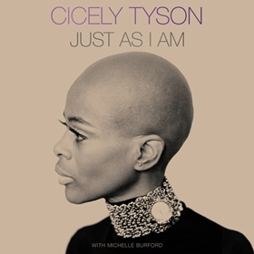 JUST AS I AM by Cicely Tyson, Michelle Burford, read by Viola Davis, Cicely Tyson, Robin Miles