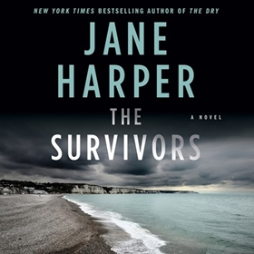 THE SURVIVORS by Jane Harper, read by Stephen Shanahan