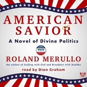 AMERICAN SAVIOR by Roland Merullo, read by Dion Graham