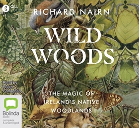 WILDWOODS by Richard Nairn, read by Ruairi Conaghan