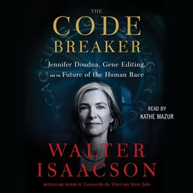 THE CODE BREAKER by Walter Isaacson, read by Kathe Mazur, Walter Isaacson