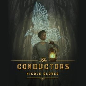 THE CONDUCTORS by Nicole Glover, read by Bahni Turpin
