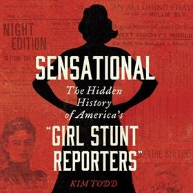 SENSATIONAL by Kim Todd, read by Maggi-Meg Reed