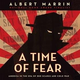 A TIME OF FEAR by Albert Marrin, read by Jason Culp