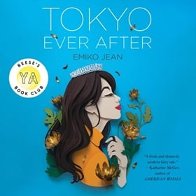 TOKYO EVER AFTER by Emiko Jean, read by Ali Ahn