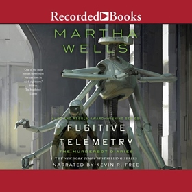 FUGITIVE TELEMETRY by Martha Wells, read by Kevin R. Free