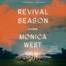 REVIVAL SEASON by Monica West, read by Joniece Abbott-Pratt