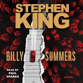 BILLY SUMMERS by Stephen King, read by Paul Sparks
