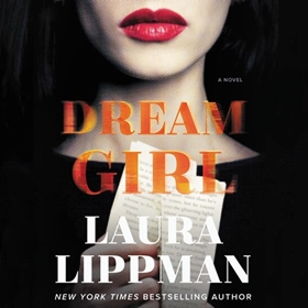 DREAM GIRL by Laura Lippman, read by Jason Culp