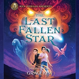 THE LAST FALLEN STAR by Graci Kim, read by Suzie Yeung