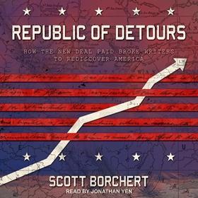REPUBLIC OF DETOURS by Scott Borchert, read by Jonathan Yen