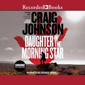 DAUGHTER OF THE MORNING STAR by Craig Johnson, read by George Guidall