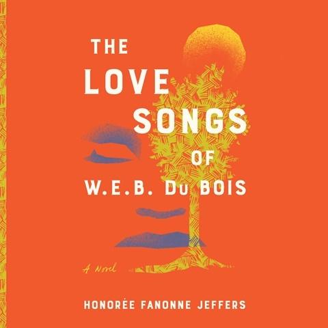The Love Songs of WEB Du Bois