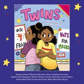 TWINS by Varian Johnson, read by Ahnya O'Riordan, Grace Capeless, and a Full Cast