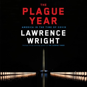 THE PLAGUE YEAR by Lawrence Wright, read by Eric Jason Martin
