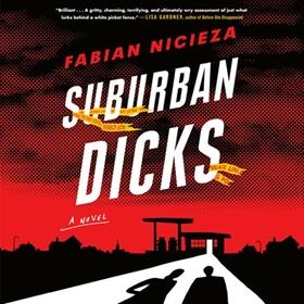 SUBURBAN DICKS by Fabian Nicieza, read by Natalie Naudus