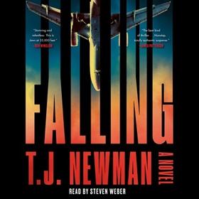 FALLING by T.J. Newman, read by Steven Weber