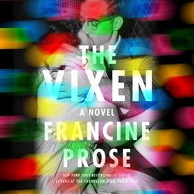 THE VIXEN by Francine Prose, read by Tristan Morris