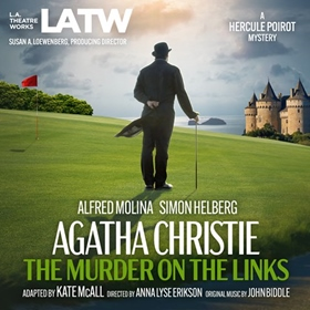 THE MURDER ON THE LINKS by Agatha Christie, Kate McAll [Adapt.], read by Alfred Molina, Simon Helberg, and a Full Cast