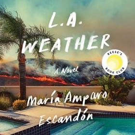 L.A. WEATHER by María Amparo Escandón, read by Frankie Corzo