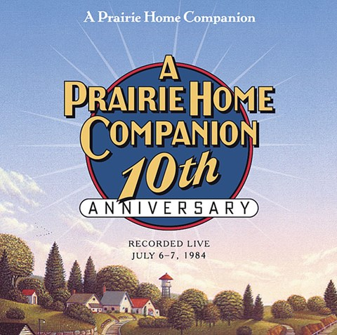A PRAIRIE HOME COMPANION 10th ANNIVERSARY