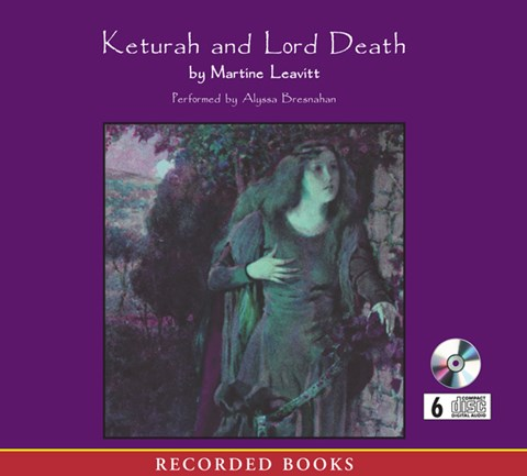 KETURAH AND LORD DEATH