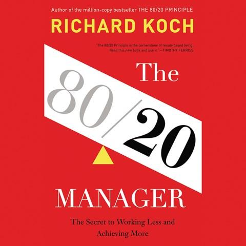 The 80 20 principle by richard koch read by richard aspel for Koch 80 20 principle