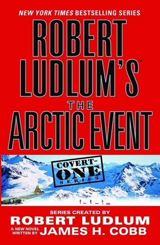 ROBERT LUDLUM'S THE ARCTIC EVENT