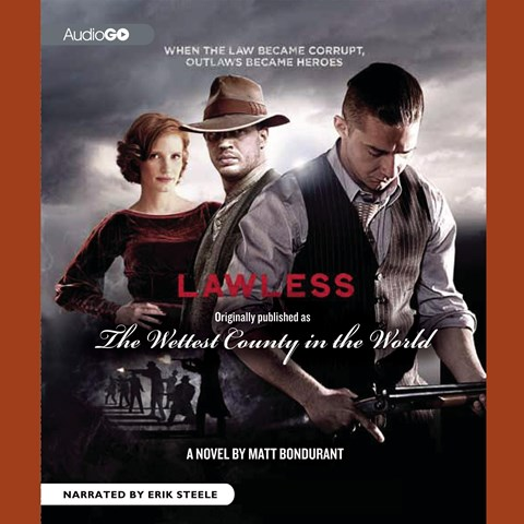THE WETTEST COUNTY IN THE WORLD (LAWLESS)