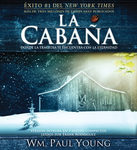 LA CABAÑA/ THE SHACK