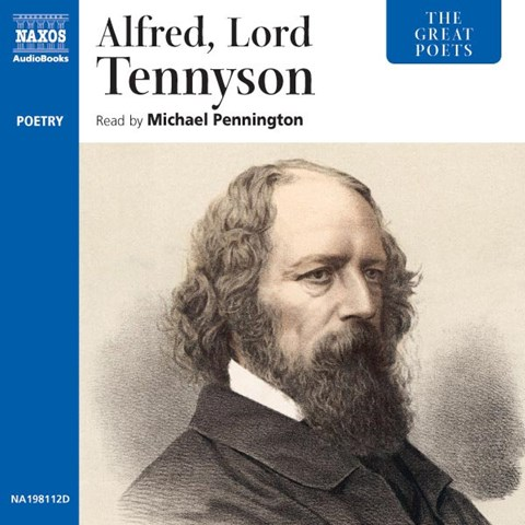 THE GREAT POETS: ALFRED, LORD TENNYSON