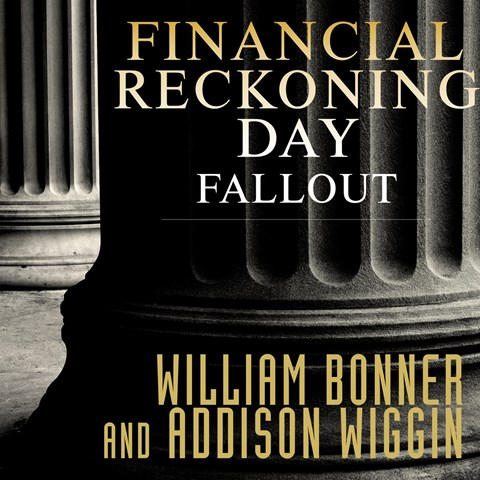 FINANCIAL RECKONING DAY FALLOUT