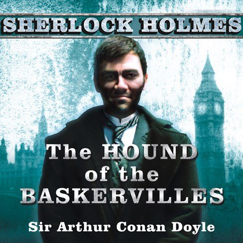 THE HOUND OF THE BASKERVILLES and THE ADVENTURE OF THE DANCING MAN