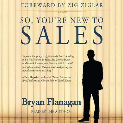 SO, YOU'RE NEW TO SALES