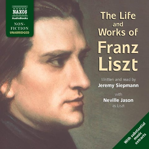 THE LIFE AND WORKS OF FRANZ LISZT