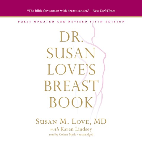 DR. SUSAN LOVE'S BREAST BOOK, FIFTH EDITION