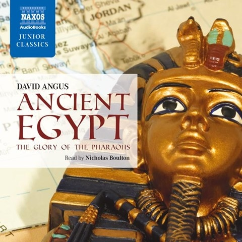 ANCIENT EGYPT: THE GLORY OF THE PHARAOHS