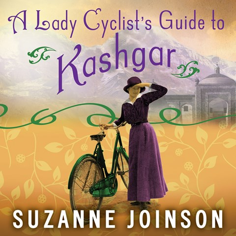 A LADY CYCLIST'S GUIDE TO KASHGAR