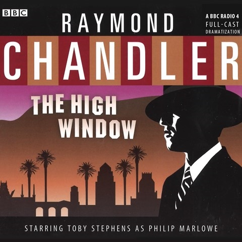 THE HIGH WINDOW by Raymond Chandler Read by a Full Cast