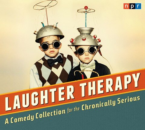 NPR LAUGHTER THERAPY