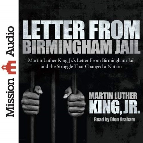 LETTER FROM BIRMINGHAM JAIL by Martin Luther King Jr Read by Dion