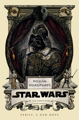 William Shakespeare's Star Wars: Verily, A New Hope (Gr. 8+) Full Cast Reading