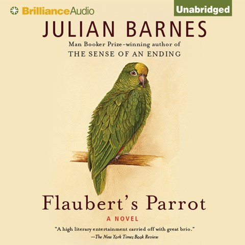 flauberts parrot by julian barnes a review Flaubert's parrot [julian barnes] on amazoncom free shipping on qualifying offers a kind of detective story, relating a cranky amateur scholar's search for the.