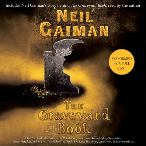 The Graveyard Book (Gr 5-8) Readers: Tim Dann and Neil Gaiman